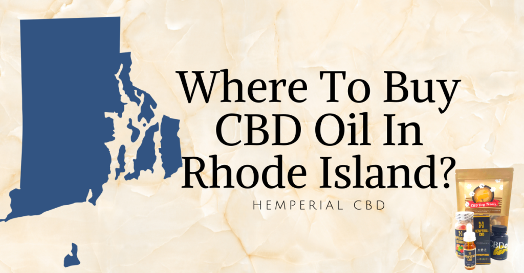 THE BIG QUESTION: IS CBD OIL LEGAL IN RHODE ISLAND?